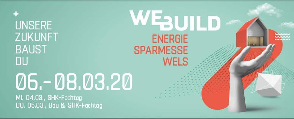 WE BUILD - Energiesparmesse Wels » Bild header