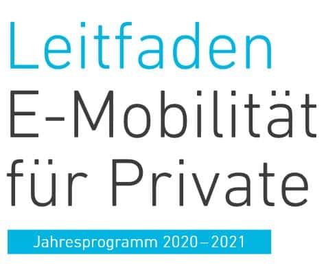 Leitfaden eMobilität für Private - Jahresprogramm 2021 » Leitfaden E Mob Private ausschnitt