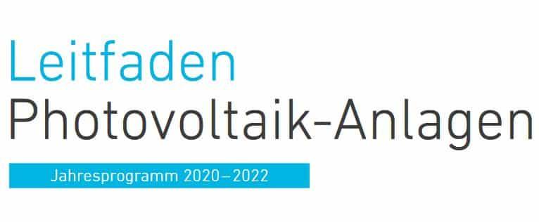 Leitfaden Photovoltaik Anlagen - Jahresprogramm 2020-2022 | Leitfaden Photovoltaik 2020 2021 1